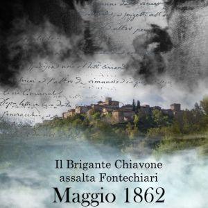 Il Brigante Chiavone assalta Fontechiari MAGGIO 1862